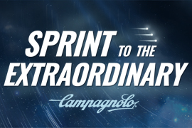 Sprint to the Extraordinary avec Campagnolo